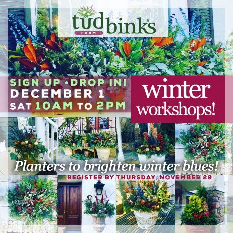 Tudbink's NEW Winter Planter Workshop!
